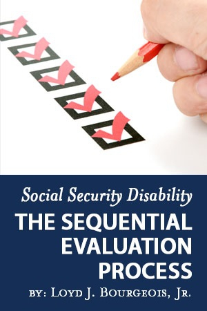 Social Security Disability: The Sequential Evaluation