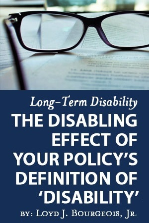 Disabling Effect of Your Policy's Definition of Disability